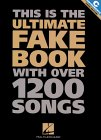 This Is the Ultimate Fake Book With over 1200 Songs